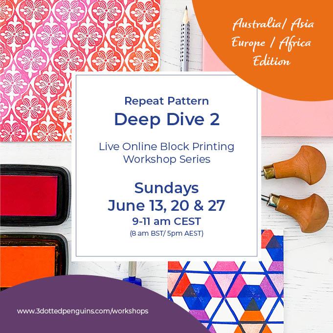 Repeat pattern Deep Dive 2 block printing workshop 3dottedpenguins